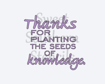 Thanks for Planting the seeds of Knowledge Stencil