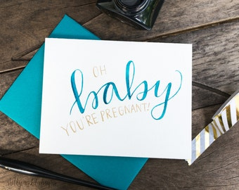 "Baby Congratulations Card. ""Oh Baby, You're Pregnant!"" Baby Card. Funny Baby Congratulations Card"