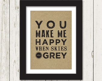You Make Me Happy Art Print