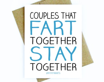 Funny Card for Boyfriend / Girlfriend / Husband / Wife - Fart Together, Stay Together - Great for Anniversary