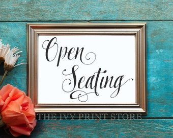 OPEN SEATING Sign, Wedding Seat Sign, Pick a Seat Print, Choose A Seat Sign - Wedding, Reception, Ceremony, Event, Party Decor - PS021