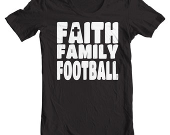 Faith, Family, Football - Christian T-shirt