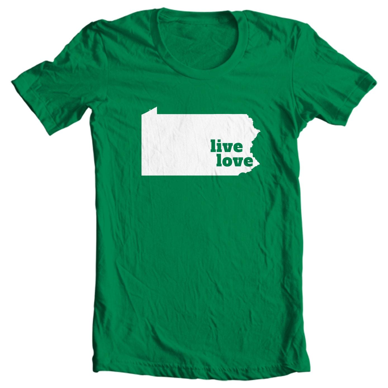 Pennsylvania T-shirt - Live Love Pennsylvania - My State Pennsylvania T-shirt