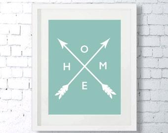 Home, Arrow, Minimalist Art, Art Print, Inspirational Words, Motivational Art Print, Downloadable, Mint, Wall Decor, Minimal Art, Modern Art