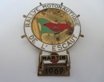 1969 Bruxelles Royal Yacht Club BRYC Rallye Motonautique De L'Escaut Belgium Pin Participant Badge Boat Martini Racing