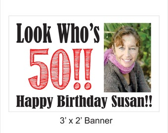 Look Who's 50 Banner - Personalized
