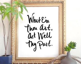 What E're Thou Art - 8x10 Printable Quote