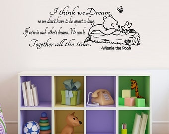 I Think we dream.....- Popular Characters, Words & Phrases, Wall Decals