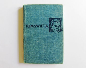 Tom Swift Jr and his Atomic Earth Blaster Book First Edition