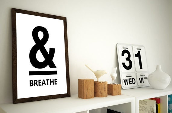 And Breathe Wall Art, Digital Prints, Ampersand Wall Art, Downloadable Art, Digital Art, Breathe Prints