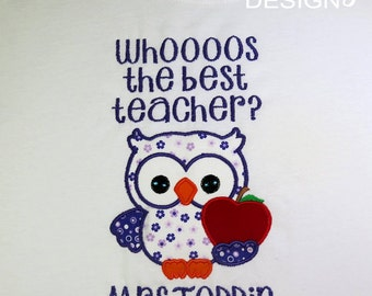 Personalized Custom Teacher Shirt Whoooos the Best Teacher? Gift