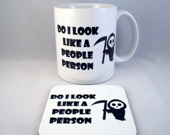 Do I Look Like A People Person Funny Novelty - Coffee Mug - Coaster - Cup - Xmas - Gift