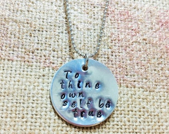 To Thine Own Self Be True Stamped Necklace