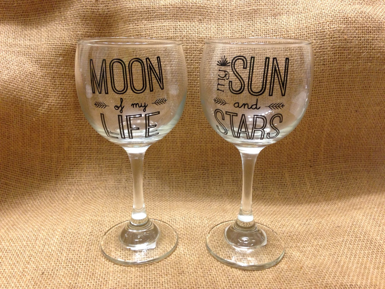 Wine Glass Quote Set Of 2 Moon Of My Life My Sun And Stars