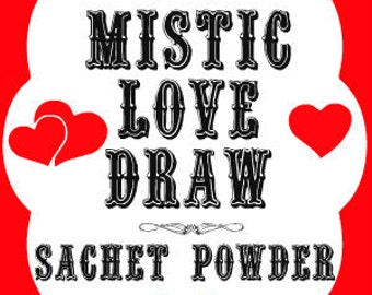 Mistic Love Draw Southern Folk Magic Sachet Powder