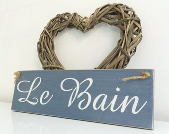 Le Bain, sign, Shabby Chic, painted in Annie Sloan