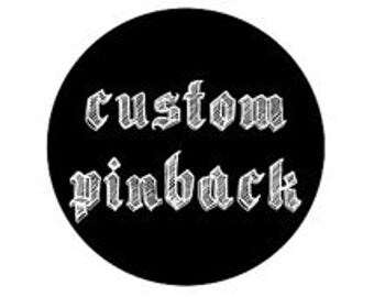"Custom Pinback Buttons 1"" Lot OF (225)"
