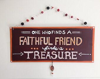 Faithful Friend Team Colors Plaque