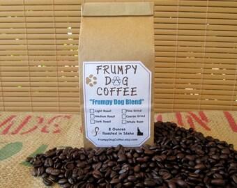 Frumpy Dog Blend, Roasted Coffee, Fresh Coffee