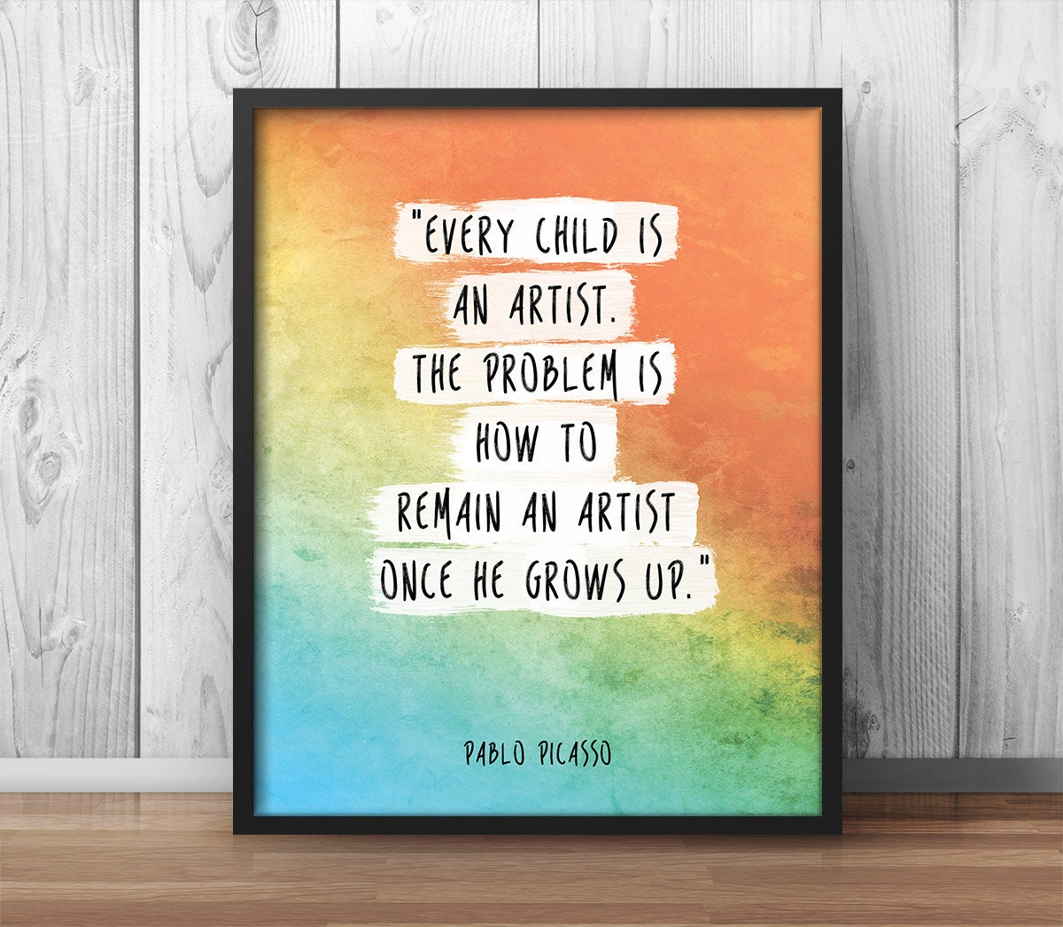 Art Quotes: Pablo Picasso Quote Poster Every Child Is An