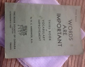 "1950""s Vintage spelling book. ""Words are important"""