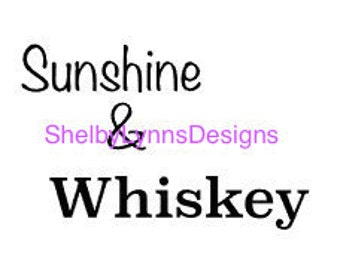Sunshine & Whiskey .SVG file