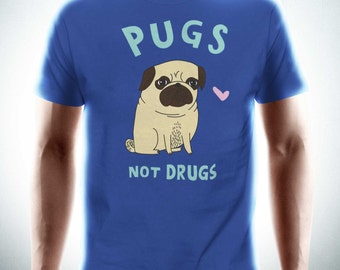 PUGS NOT DRUGS Mens T-Shirt Tee Funny Dog Lovers Puppy