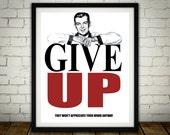 Give Up - Anti-Motivation...