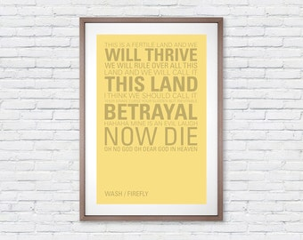 Firefly Wash Quote - Poster Print