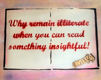 Why Remain Iliterate - On Canvas 50cm x 70cm (Red/Pink/Gold)