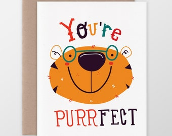 You're Purrfect Greeting Card