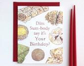 Dim Sum Birthday // Asian Food Lover Pun Funny Birthday Card