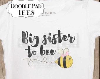 Big Sister Shirt, big sister to bee shirt, Pregnancy Announcement idea