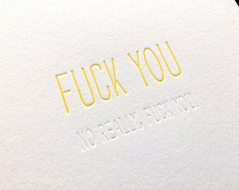 Hidden Message: Fuck You, single letterpress card