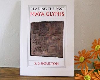 Anthropology Book 'Reading the Past - Maya Glyphs' Mesoamerican Reference Mayan Writing
