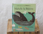 1960 Mabelle La Baleine A Follett Beginning-to-Read French Book