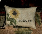 PRIMITIVE Sunflower Love Lives Here PILLOW TUCK