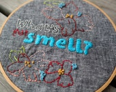 What's That Smell? Funny Hand Embroidered Hoop Art; Humorous Bathroom Wall Decor; Cute Kitchen Wall Art
