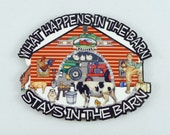 MAGNET SIGN What Happens In The Barn Stays In The Barn - Refrigerator Magnetic Sign - Farm Dairy Cows Tractor Farmer Rancher