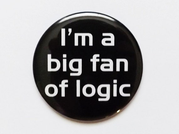 MAGNET I'm a big fan of logic geekery dork nerd father's day party favors stocking stuffer teacher gift science math graduation school