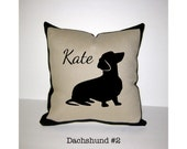 DACHSHUND Personalized Pillow - Smooth Dachshund pillow or Wire Haired Dachshund pillow - One of a Kind, Handmade - 4 Designs Available