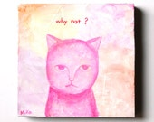 Original Cat Painting Cat Illustration Textured Mini Painting Pastel Pink Unique Home Decor Inspirational Quote Gift For Cat Lover Hipster