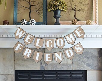 Wedding reception // Engagement party // pennant banner, WELCOME FRIENDS, rustic celebration decor decorations