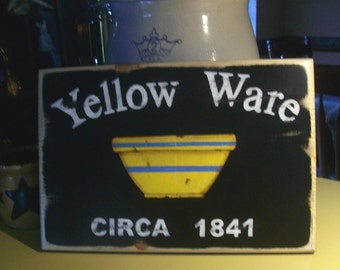 Primitive Yellow Ware Stoneware Crock Bowl Sign