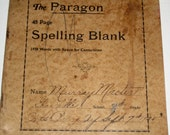 Vintage (1925) Spelling Book - The Paragon 48 Page Spelling Blank - For Testing Spelling