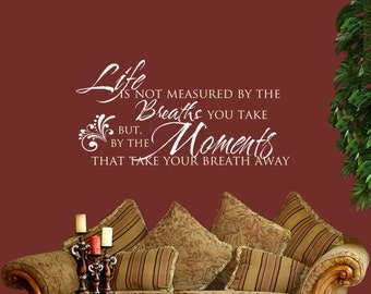 Wall Decal Life is Not Measured.. Living Room Decor, Family Photo Wall, Master Bedroom, Inspirational Vinyl Lettering Wall Quote Sticker