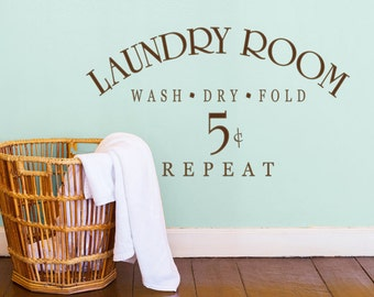 "Laundry Sign Laundry Wall Decal ""Laundry- Wash Dry Fold Repeat"" Vinyl Laundry Room Wall Decal Sticker Laundry Room Sign Laundry Room Decor"