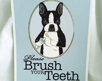 Brush Your Teeth Boston Terrier-French Bulldog - 8x10 Eco-friendly Print