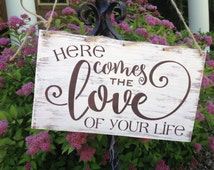 Here comes the love of my life, ring bearer sign