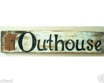 Primitive Sign OUTHOUSE Distressed Folk Art Sign Wooden Country Shabby Grungy